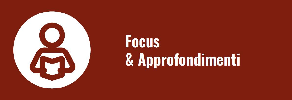 Focus & Approfondimenti