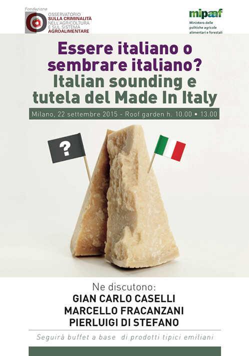 Essere italiano o sembrare italiano? Italian sounding e tutela del Made In Italy