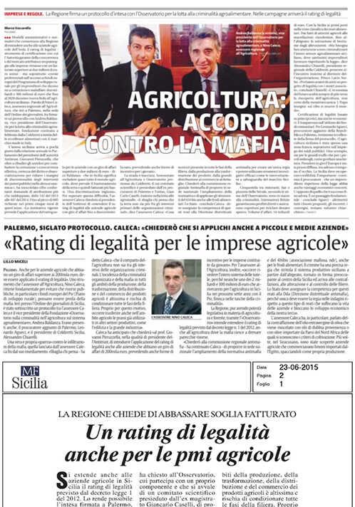 Firmato Protocollo d'intesa tra la Fondazione e l'Assessorato all'agricoltura della Regione Siciliana per studiare la fattibilità di un rating di legalità per le imprese agricole siciliane