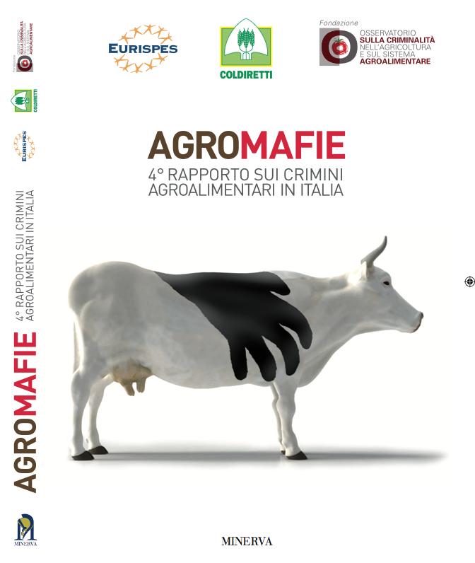 Quarto Rapporto sui crimini agroalimentari in Italia