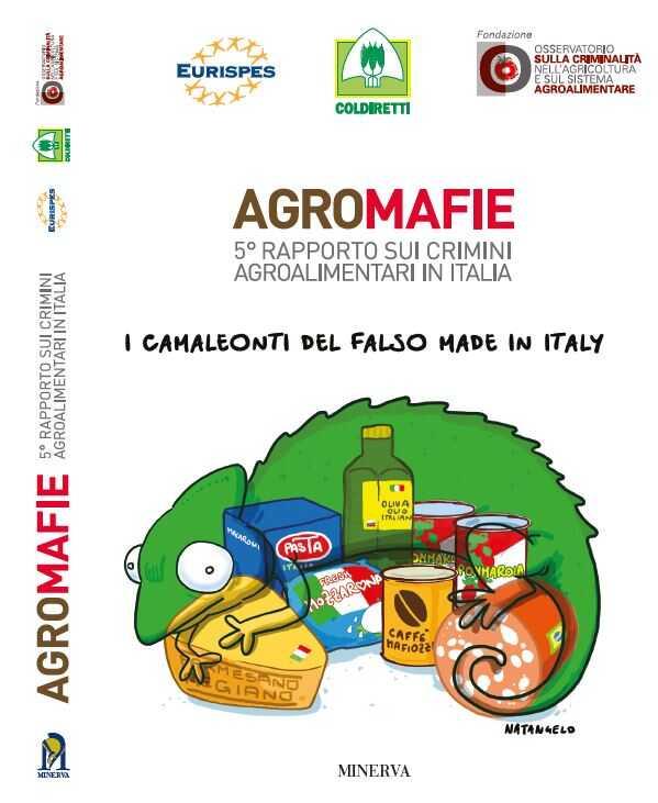 Quinto Rapporto sui crimini agroalimentari in Italia