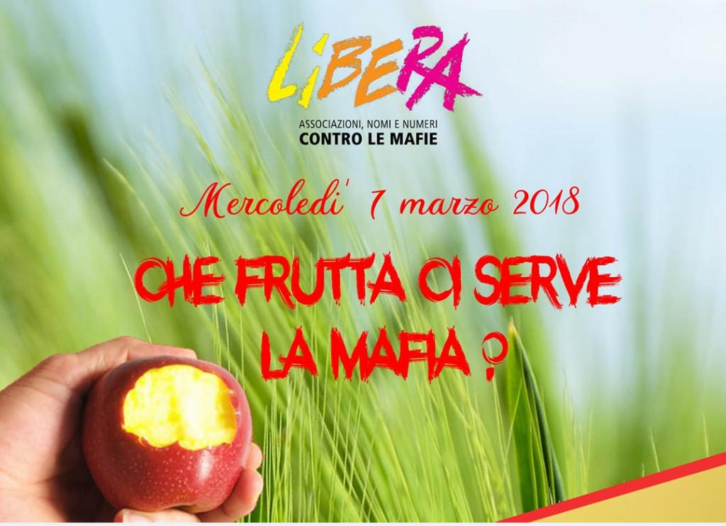 Che frutta ci serve la mafia?