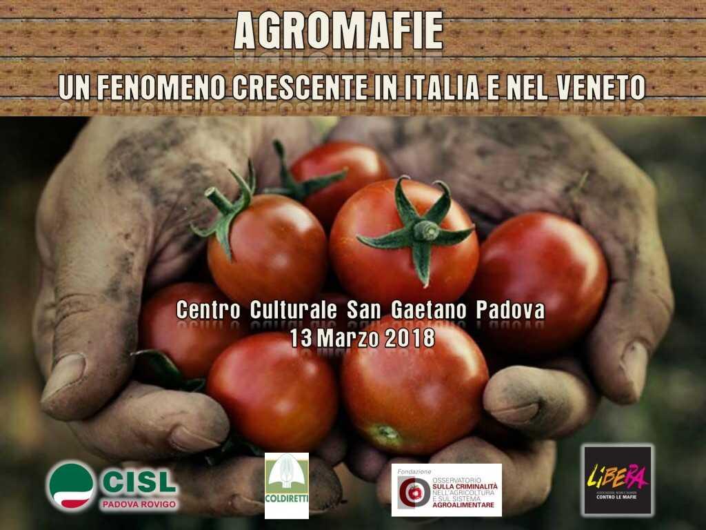 Agromafie. Parliamone: un fenomeno crescente in Italia e nel Veneto