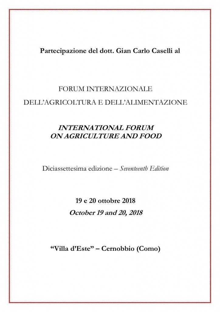 Partecipazione del dott. Gian Carlo Caselli al FORUM INTERNAZIONALE DELL'AGRICOLTURA E DELL'ALIMENTAZIONE