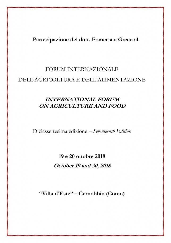 Partecipazione del dott. Francesco Greco al FORUM INTERNAZIONALE DELL'AGRICOLTURA E DELL'ALIMENTAZIONE