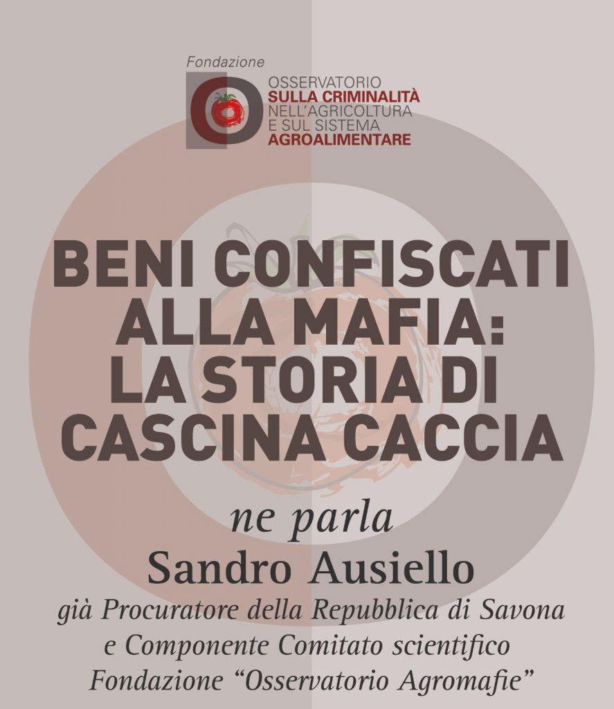 Sandro Ausiello, Beni confiscati alla mafia: la storia della cascina Caccia