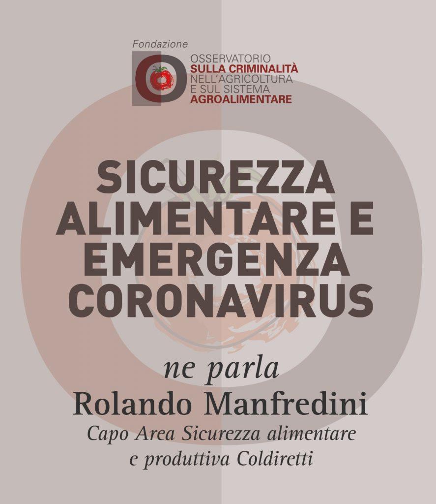 Rolando Manfredini, Sicurezza alimentare e emergenza coronavirus