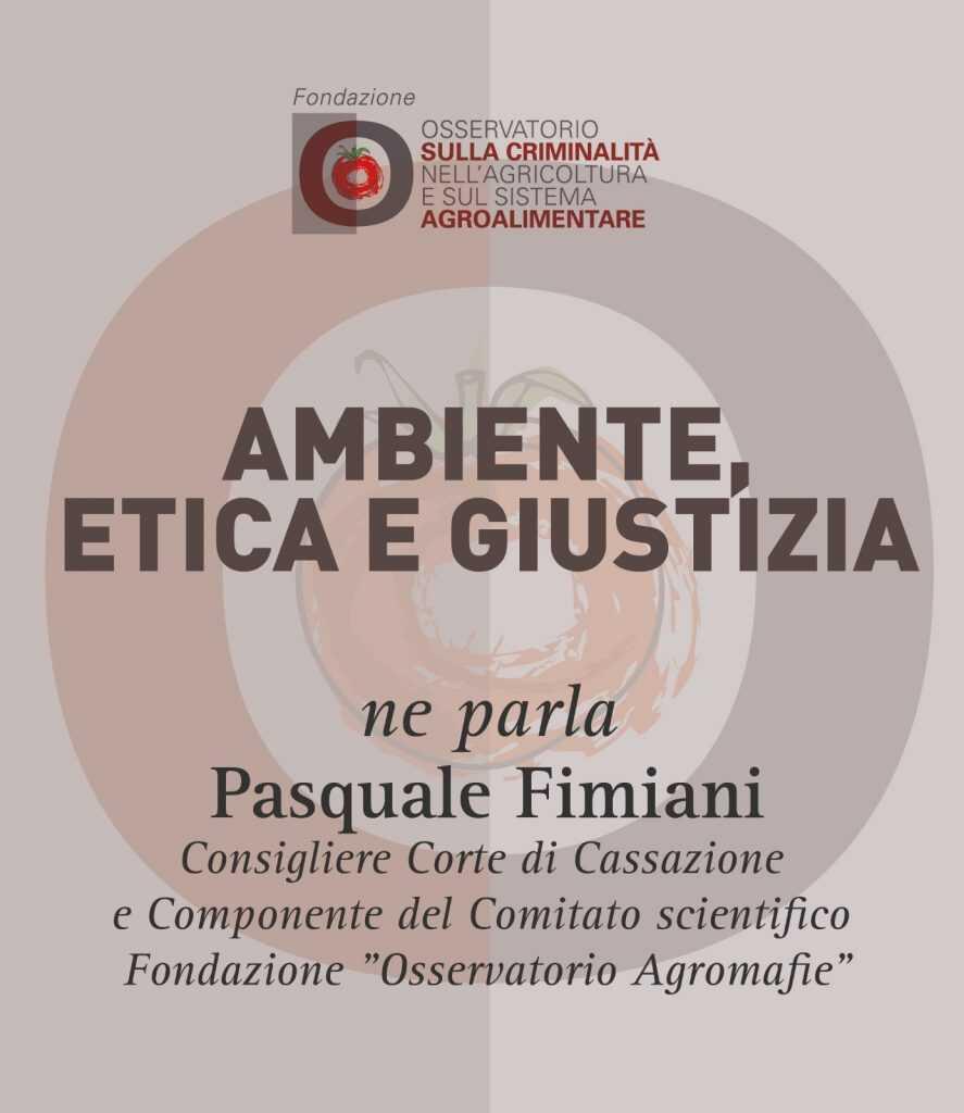 Pasquale Fimiani, Ambiente, etica e giustizia
