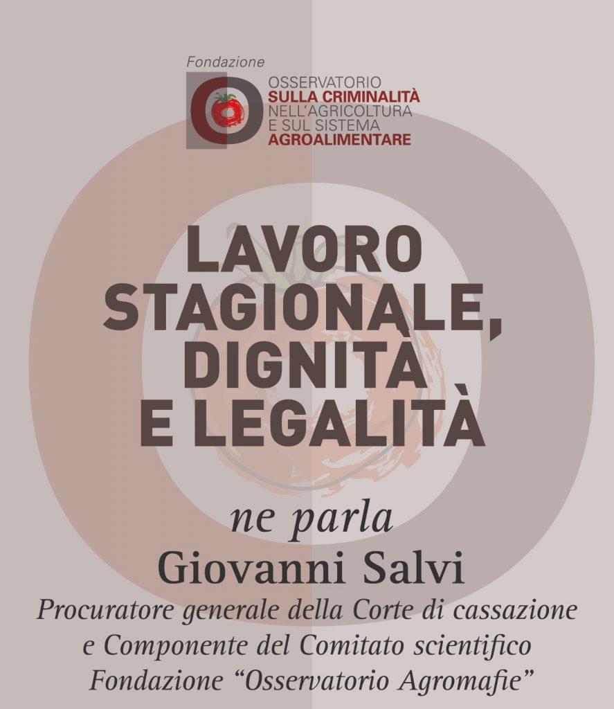 Giovanni Salvi, Lavoro stagionale, dignità e legalità