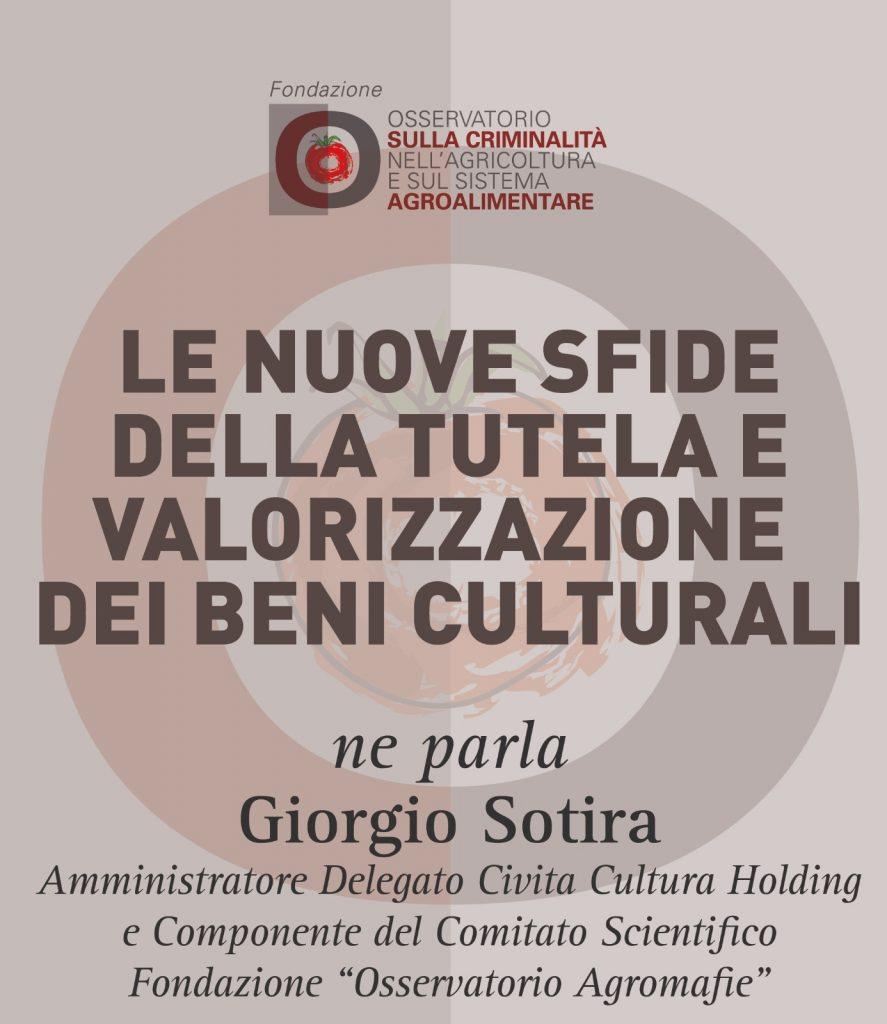Giorgio Sotira, Le nuove sfide della tutela e valorizzazione dei beni culturali