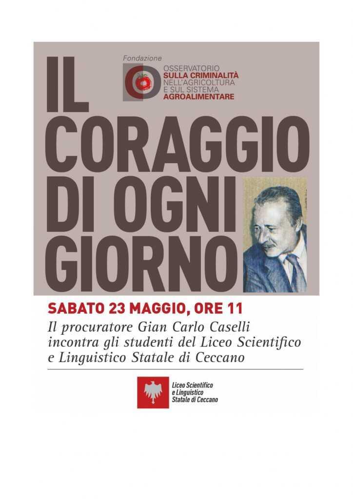 Gian Carlo Caselli, Il coraggio di ogni giorno